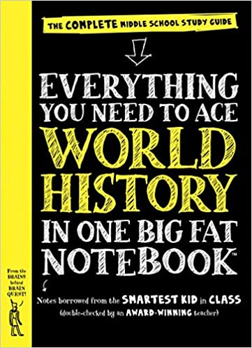Everything you need to ace world history in one big fat notebook everything you need to ace world history in one big fat notebook the complete middle school study guide big fat notebooks workman publishing fandeluxe Images
