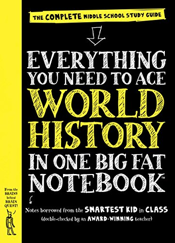 Everything You Need to Ace World History in One Big Fat Notebook: The Complete Middle School Study Guide (Big Fat Notebooks) (7th Grade Geography Bee Questions And Answers)