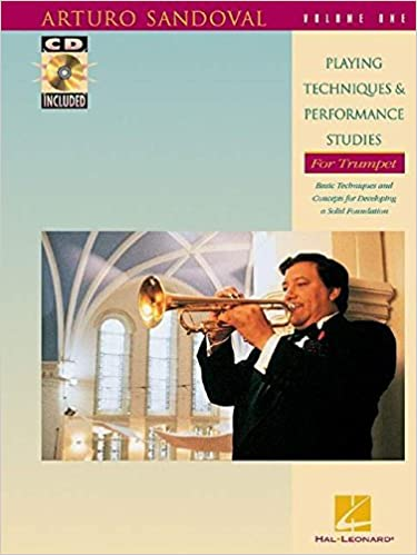 Arturo Sandoval-Playing Techniques and Performance Studies for Trumpet, Vol. 1