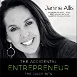 The Accidental Entrepreneur: The Juicy Bits | Janine Allis