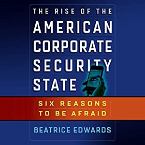 The Rise of the American Corporate Security State Audiobook