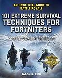 101 Extreme Survival Techniques for