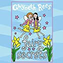 Fairy Secrets Audiobook by Gwyneth Rees Narrated by Sophie Ward
