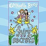Fairy Secrets | Gwyneth Rees