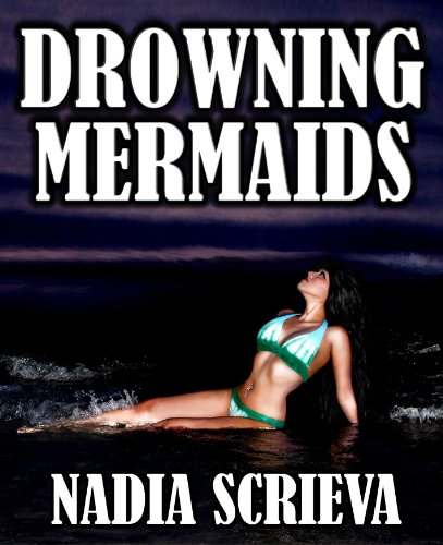 <strong>Kindle Nation Daily Sci-Fi/Romance Hybrid Alert! Nadia Scrieva's DROWNING MERMAIDS (SACRED BREATH #1) - 17 out 18 Rave Reviews and Now $2.99 or FREE via Kindle Lending Library</strong>