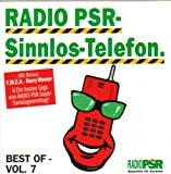 Radio PSR - Sinnlos-Telefon - Best Of Vol. 7