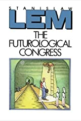 The Futurological Congress: From the Memoirs of Ijon Tichy Paperback