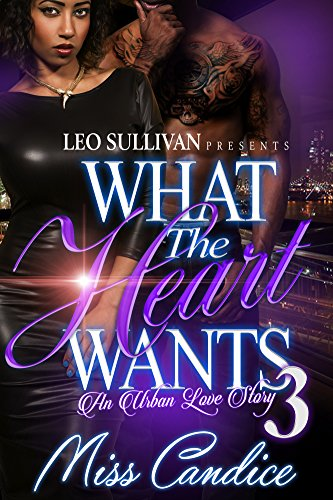 Search : What the Heart Wants 3: An Urban Love Story