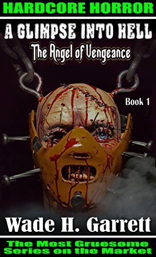 The Angel of Vengeance- Most Sadistic Series on the Market (A Glimpse into Hell Book 1) (Best Tires On The Market)