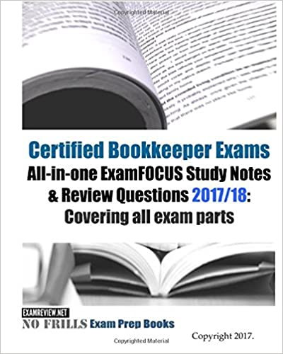 certified bookkeeper exams all-in-one examfocus study notes & review ...
