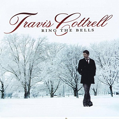 Travis Cottrell - Ring the Bells (2008)