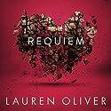Requiem (Delirium Trilogy 3) Hörbuch von Lauren Oliver Gesprochen von: Sarah Drew