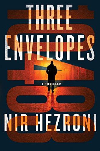 Three Envelopes: A Thriller (Agent 10483)