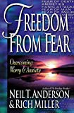 Freedom from Fear: Overcoming Worry and Anxiety