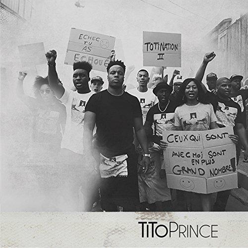 Tito Prince-Toti Nation II-FR-CD-FLAC-2016-Mrflac Download