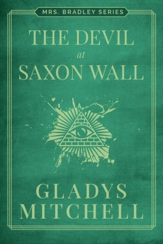 The Devil at Saxon Wall (Mrs. Bradley)