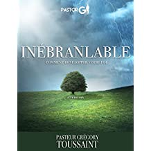Inébranlable (French Edition)