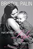 Not Afraid of Life, Nancy French, 0062089374