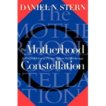 The Motherhood Constellation: A Unified View Of Parent-infant Psychotherapy