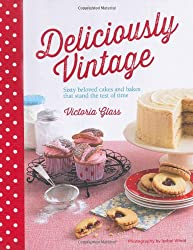 Deliciously Vintage: 60 favourite bakes that stand the test of time