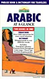 img - for Arabic at a Glance: Phrase Book and Dictionary for Travelers by Hilary Wise (1986-11-23) book / textbook / text book