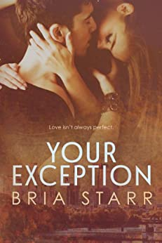 Your Exception by [Starr, Bria]