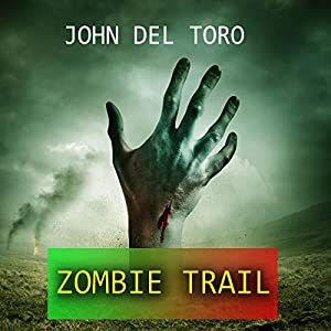 Zombie Trail Audiobook