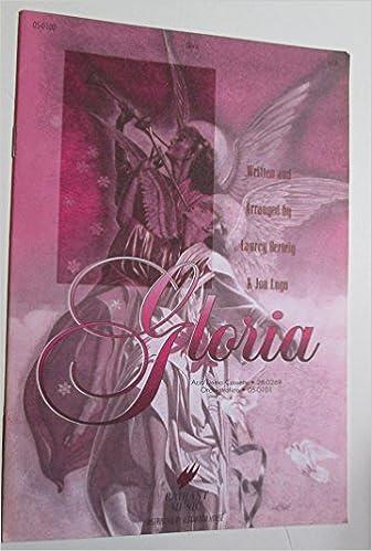 Amazon.com: Gloria [SATB] (0718645386174): Laurey Berteig ...