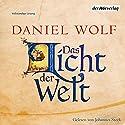 Das Licht der Welt Audiobook by Daniel Wolf Narrated by Johannes Steck