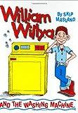 William Willya and the Washing Machine
