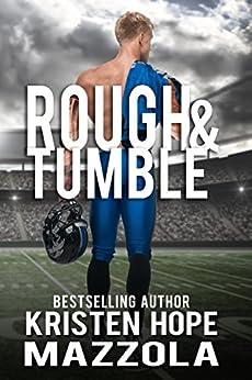 Rough & Tumble by [Mazzola, Kristen Hope]
