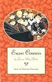 Eight Cousins, Louisa May Alcott, 0316030864