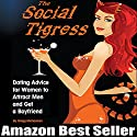 The Social Tigress Audiobook by Gregg Michaelsen Narrated by RJ Walker