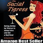 The Social Tigress | Gregg Michaelsen