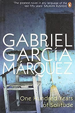 One Thousand Years of Solitude by Gabriel Garcia Marquez