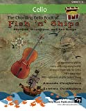 img - for The Chortling Cello Book of Fish 'n' Ships: Shanties, Hornpipes, and sea-songs. 38 fun sea-themed pieces arranged especially for Cello players of grade 1-4 standard. All in easy keys. book / textbook / text book