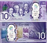 2017 Canada New $10 Polymer Banknote 150th Anniversary - Crisp Uncirculated Condition