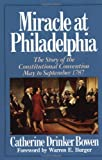 img - for Miracle At Philadelphia: The Story of the Constitutional Convention May - September 1787 book / textbook / text book