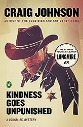 Kindness Goes Unpunished (Longmire Mysteries) by Johnson, Craig (2014) Paperback
