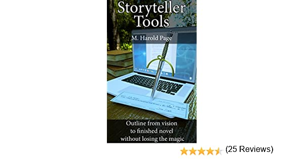Storyteller Tools: Outline from vision to finished novel without ...