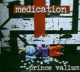 Prince Valium by Medication