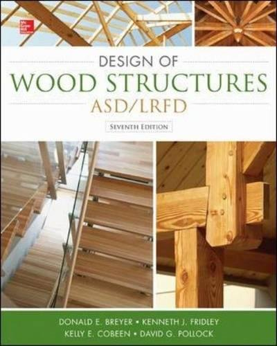 Design of Wood Structures-ASD/LRFD (P/L Custom Scoring Survey)