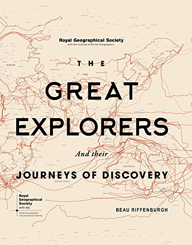 The Great Explorers: And Their Journeys of Discovery