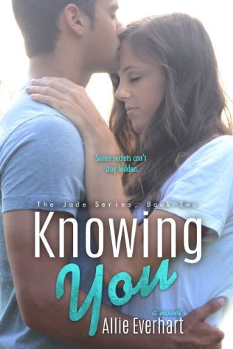 Knowing You (The Jade Series Book -
