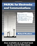 Pascal for Electronics and Communications, Meadows, Richard G., 0273021559