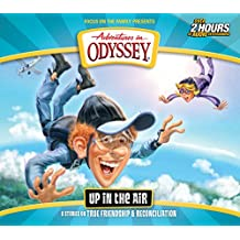 Up in the Air: 6 Stories on True Friendship and Reconciliation (Adventures in Odyssey)