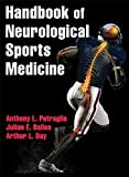 Handbook of Neurological Sports Medicine by Anthony Petraglia (2014-10-10)