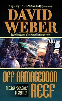 Off Armageddon Reef (Safehold Book 1) by [Weber, David]