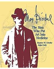 Max Brodel: The Man Who Put Art Into Medicine