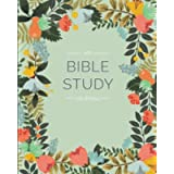 My Bible Study Journal: A Creative Christian Workbook: A Simple Guide To Journaling Scripture